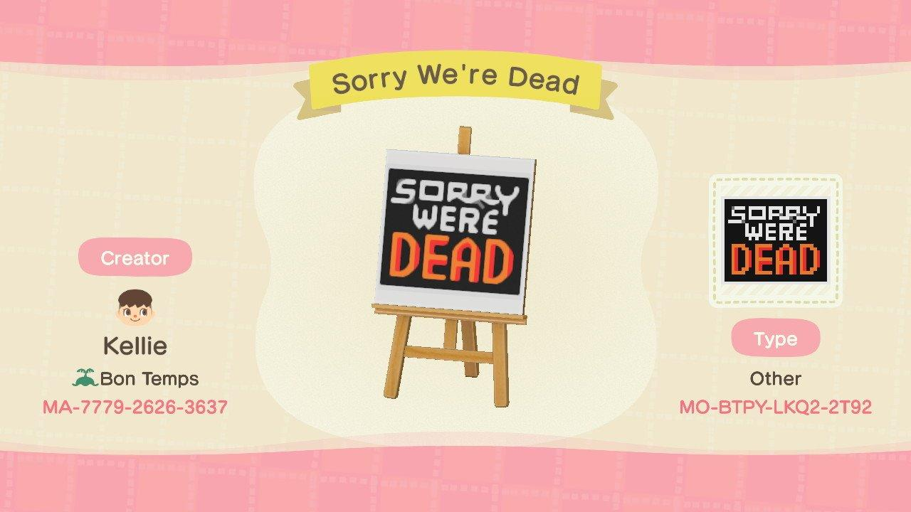 Sorry, We're Dead - Animal Crossing: New Horizons Custom Design