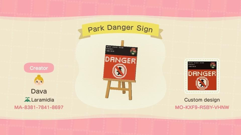 NPS Park Danger Sign - Animal Crossing: New Horizons Custom Design